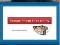 Rescue Photo Files Utility 4.0.0.32 screenshot