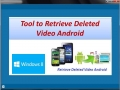 Tool to Retrieve Deleted Video Android 2.0.0.8 screenshot